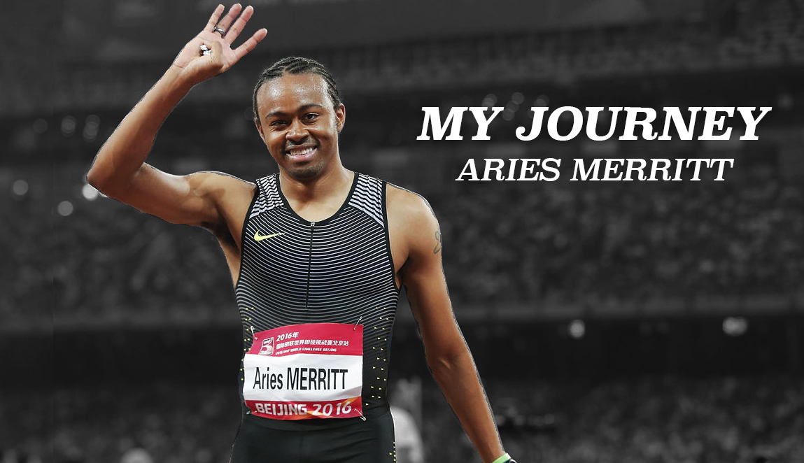 My Journey: Aries Merritt